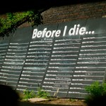 Before I Die Schild